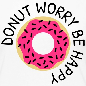 Donut worry be happy Long Sleeve Shirts - Women's Premium Longsleeve Shirt