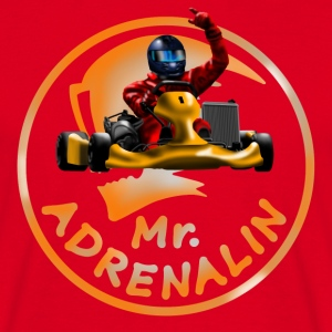 Karting Mr. Adrenalin T-Shirts - Männer T-Shirt