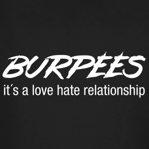 Burpees - Love Hate Relationship T-shirts - Ekologisk T-shirt herr