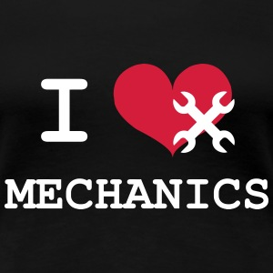 I Love Mechanics T-skjorter - Premium T-skjorte for kvinner