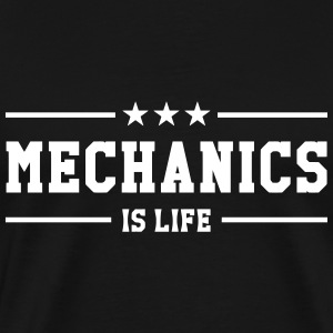 Mechanics is life T-shirts - Mannen Premium T-shirt