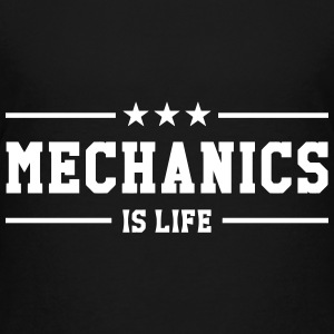 Mechanics is life Shirts - Teenage Premium T-Shirt