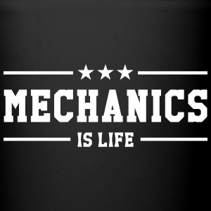 Mechanics is life Bottiglie e tazze - Tazza monocolore