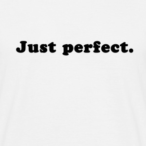 Just Perfect T-shirts - Herre-T-shirt
