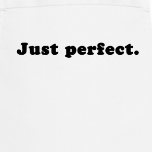 Just Perfect  Aprons - Cooking Apron