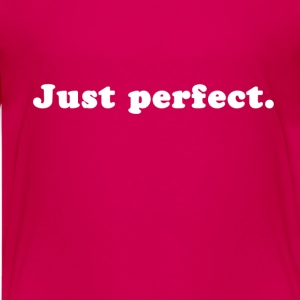 Just perfect Shirts - Teenage Premium T-Shirt