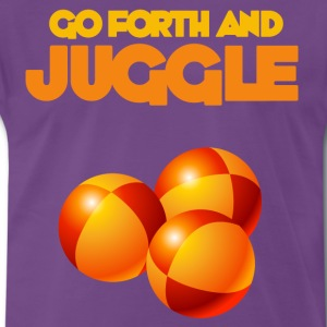 Go forth and Juggle - Men's Premium T-Shirt