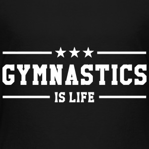 Gymnastics is life Tee shirts - T-shirt Premium Enfant