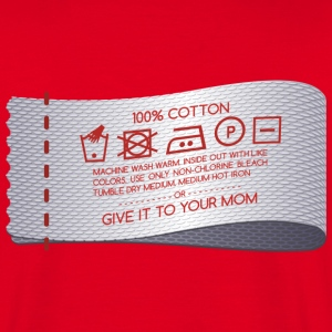 Give it to your mom 2 Tee shirts - T-shirt Homme