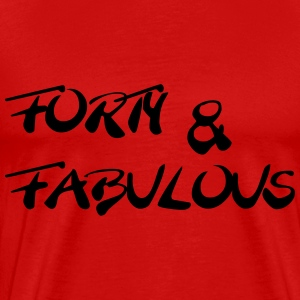 Forty and fabulous T-Shirts - Men's Premium T-Shirt