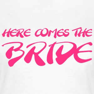 Here comes the Bride T-skjorter - T-skjorte for kvinner