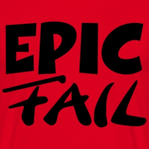 Epic Fail Tee shirts - T-shirt Homme