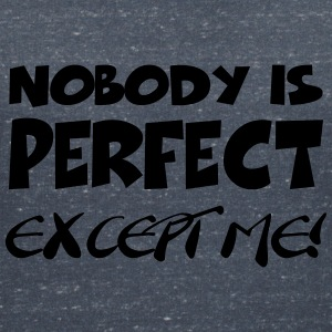Nobody is perfect-except me! T-shirts - Vrouwen T-shirt met V-hals