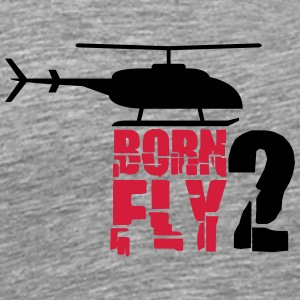 Logo Born to Fly Heli Cool T-Shirts - Men's Premium T-Shirt