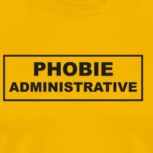 PHOBIEADMINISTRATIVE.png Tee shirts - T-shirt Premium Homme