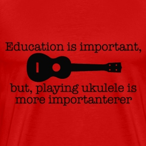 Important Ukulele - Men's Premium T-Shirt