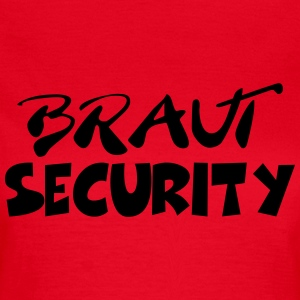 Braut Security T-Shirts - Frauen T-Shirt