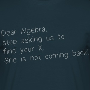 DEAR ALGEBRA T-Shirts - Men's T-Shirt