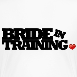Bride in training T-shirts - Vrouwen Premium T-shirt