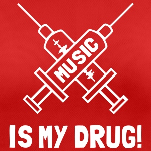 Music Is My Drug - Love Music Tee shirts - T-shirt respirant Femme