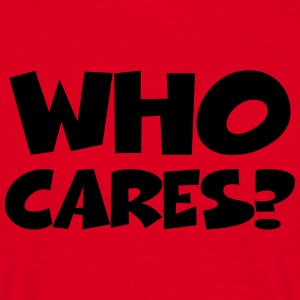 Who cares? T-shirts - T-shirt herr