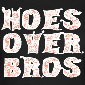Hoes Over Bros - White T-Shirts - Frauen T-Shirt