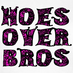 Hoes Over Bros - Black T-Shirts - Frauen T-Shirt