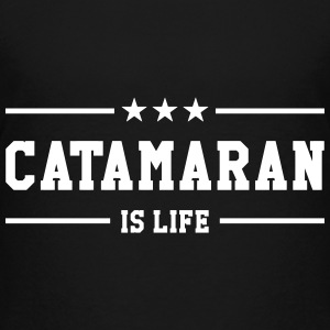 Catamaran is life Camisetas - Camiseta premium adolescente