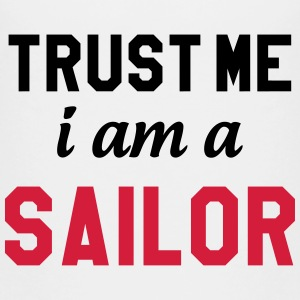 Trust me I am a Sailor T-Shirts - Teenager Premium T-Shirt