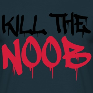 Kill the Noob T-Shirts - Men's T-Shirt