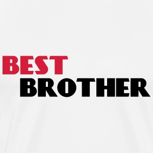 Best Brother Tee shirts - T-shirt Premium Homme
