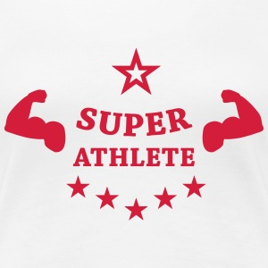 Super Athlete Athletics  T-shirts - Vrouwen Premium T-shirt