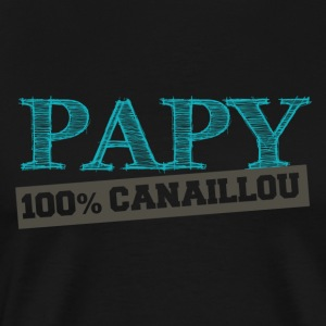 papy 100% canaillou Tee shirts - T-shirt Premium Homme
