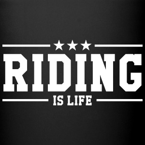 Riding is life Botellas y tazas - Taza de un color