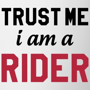 Trust me i am a Rider Bottles & Mugs - Mug