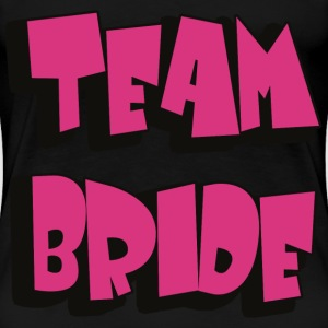 TEAM BRIDE T-shirts - Vrouwen Premium T-shirt