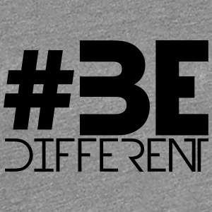 Be Different Hashtag Text Logo T-Shirts - Frauen Premium T-Shirt