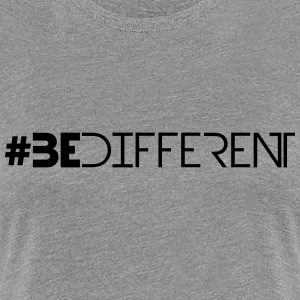 Hashtag Be Different Logo T-Shirts - Frauen Premium T-Shirt
