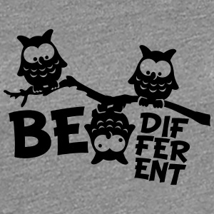 Owl Funny Owl Branch crazy Be Different T-Shirts - Women's Premium T-Shirt
