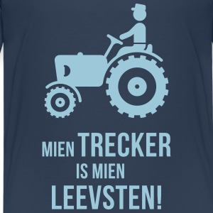 Mien Trecker Is Mien Leevsten! (Plattdeutsch) T-Shirts - Teenager Premium T-Shirt