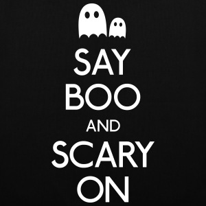 say boo and scary on Bags & Backpacks - Tote Bag