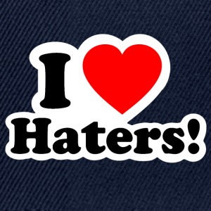 I LOVE Haters - Snapback Cap