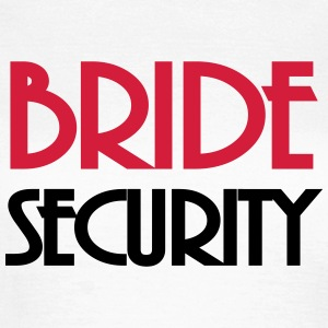 Bride Security T-Shirts - Women's T-Shirt