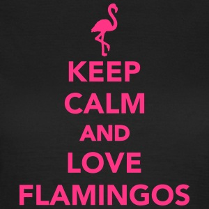 Keep calm and love Flamingos T-Shirts - Frauen T-Shirt