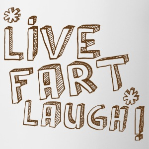 LIVE FART LAUGH! funny  Bottles & Mugs - Mug
