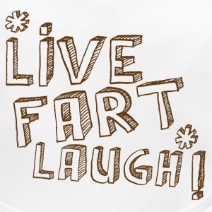 LIVE FART LAUGH! funny  Accessories - Baby Organic Bib