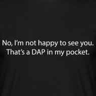Design ~ That's a DAP in my pocket - white text