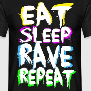Eat Sleep Rave Repeat for black T-Shirts - Männer T-Shirt
