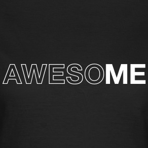 AwesoME T-Shirts - Women's T-Shirt