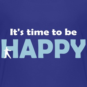 It's time to be happy Man 2 Shirts - Kids' Premium T-Shirt